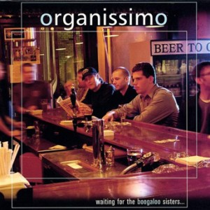 organissimo - Waiting For The Boogaloo Sisters... (BIG O 2403)