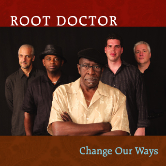 Root Doctor - Change Our Ways (BIG O 2407)