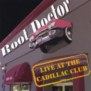 Root Doctor - Live At The Cadillac Club (BIG O 2409)