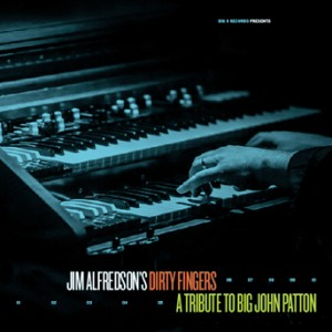 Jim Alfredson's Dirty Fingers (BIG O 2419)