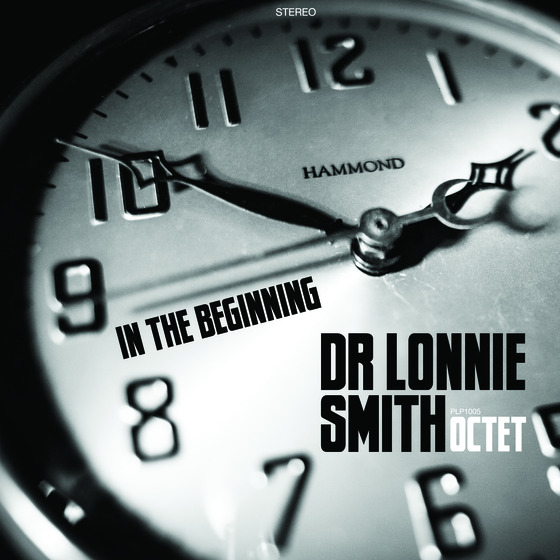In The Beginning - Dr Lonnie Smith